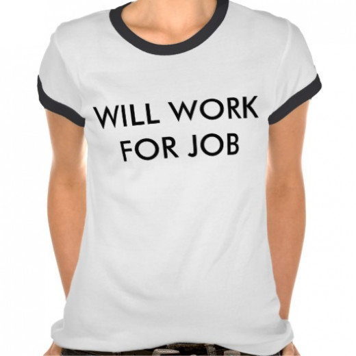 """""""Will Work For Job"""" t-shirt designed by Erin Shelby."""