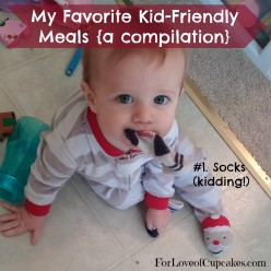 My Favorite Kid-Friendly Meals