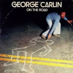 "George Carlin's 1977 album, ""On the Road."""