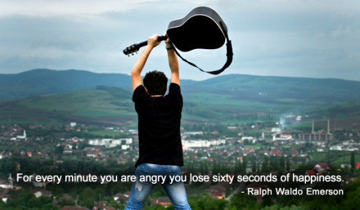 For every minute you are angry, you lose sixty seconds of happiness. -Ralph Waldo Emerson