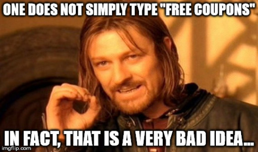 One does not simply type free coupons...