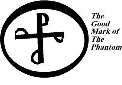 The good mark. Only given to those who fall under The Phantom's continued protection.