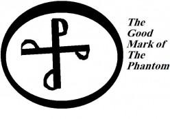 The Good Mark of The Phantom.