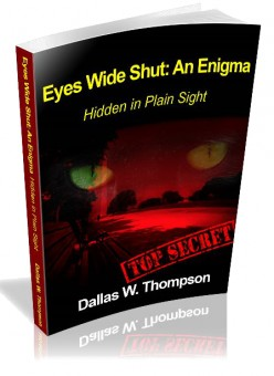 Chapter 27  - Eyes Wide Shut: An Enigma  Hide in Plain Sight