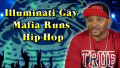 Illuminati Gay Mafia Runs Hip-Hop