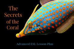 ESL Advanced Lesson Plan – The Secrets of the Coral