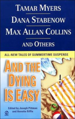 And the Dying is Easy, edited by Joseph Pittman and Annette Riffle, Review