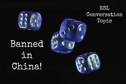 ESL Conversation Topic - Banned in China!