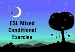 ESL - Mixed Conditionals Exercise