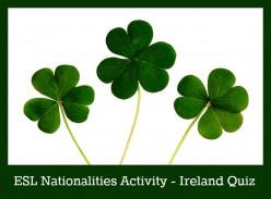 ESL Nationality Activity - Ireland Quiz