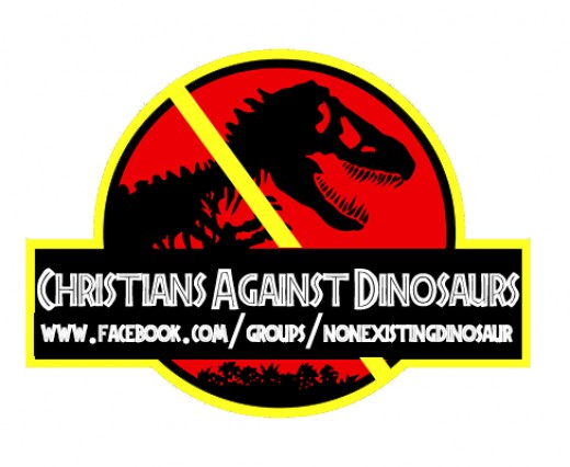Christians Against Dinosaurs are a small group of people who claim that dinosaurs never existed and are a lie made up by paleontologists... I'm not sure if its satire or not...