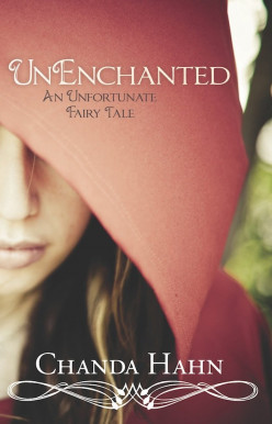 UnEnchanted (An Unfortunate Fairy Tale, Book 1) by Chanda Hahn