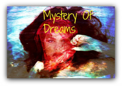 Mystery Of Dreams