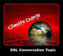 ESL Conversation Topic - 30 Climate Change Questions