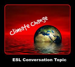 ESL Conversation Topic - 30 Climate Change Questions