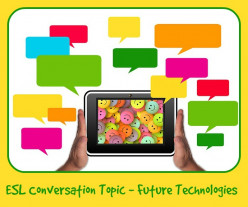 ESL Conversation Topic – 30 Future Technologies