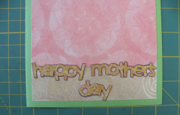Happy Mother's Day phrase adhered to bottom