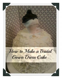 How To Make A Bridal Gown Cake and Cupcakes