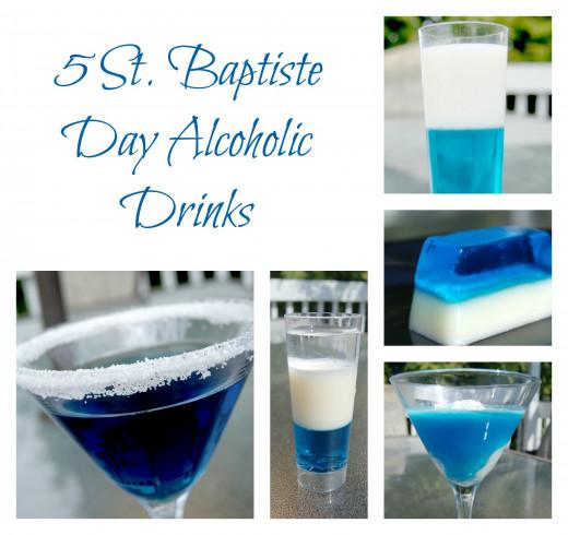 5 St. Baptiste Day Alcoholic Drinks