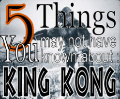 King Kong Facts