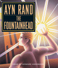 Ayn Rand's 'The Fountainhead'- What is It All About Anyway?