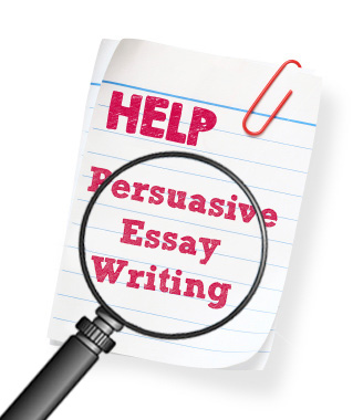 Help With Persuasive Essay Writing