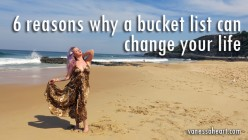 6 Reasons Why A Bucket List Can Change Your Life