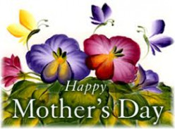 A Song For Mother. Salutations to Mother's Day, Sunday, May 10th, 2015