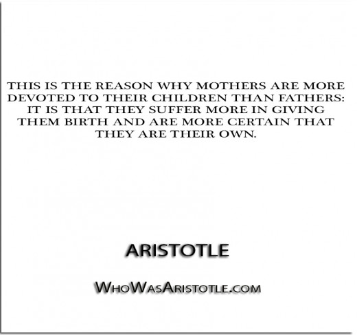 What Aristotle said about mothers!