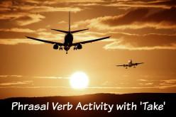 ESL Phrasal Verb Activity with 'Take'
