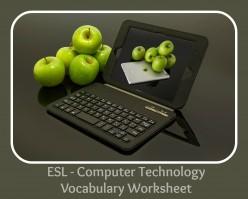 ESL - Computer Technology Vocabulary Worksheet for Intermediates