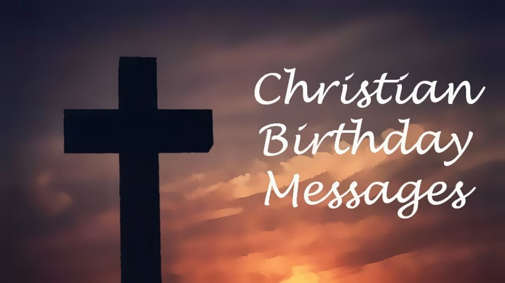 Christian Birthday Wishes: Religious Messages to Write in ...