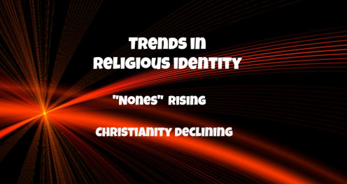 "The Pew Center for Research shows that Christianity is declining, while the ""nones""--people with no religious affiliation--is rising."