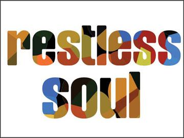 I'm always restless