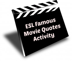 ESL - Famous Movie Quotes Activity