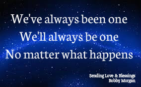 When everything else passes away there will always be love to light our way.