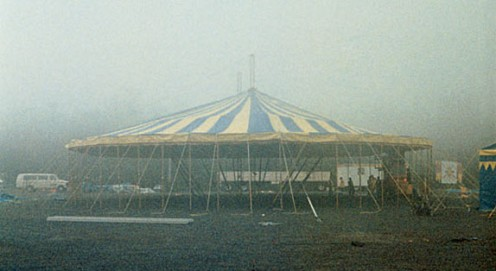 1984 Cirque du Soleil's first big top, shrouded in fog. Learning to live with the realities of running a touring circus (like weather) proved challenging. Photo: Guy Laliberté
