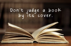 Don't Judge a Book By It's Cover- Social Awareness and Self Awareness