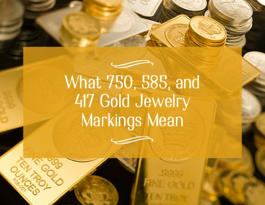 750 585 417 Gold Jewelry Markings and What They Mean