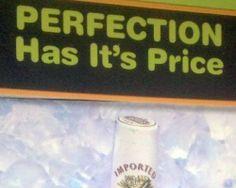 Nobody's perfect.