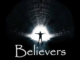 Believers Have Seen The Light.