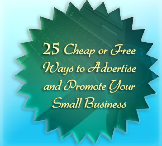 Small businesses don't have to spend a fortune to advertise.  Here are 25 simple techniques I've used with success.