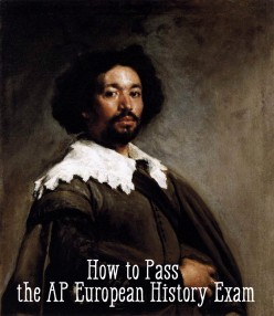 How to Pass the AP European History Exam