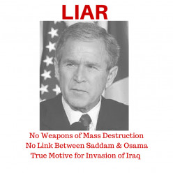 The Great Lie of the Last Century: George W. Bush and the