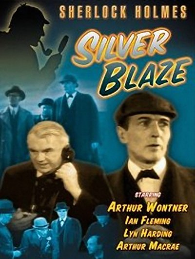 Poster for Silver Blaze, starring Arthur Wontner as Holmes and Ian Fleming as Watson