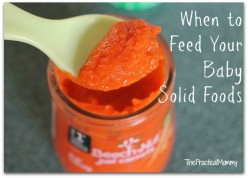 When Should I Feed My Baby Solid Foods?