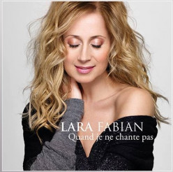 Lara Fabian - Quand Je Ne Chante Pas: New Single Available Since June 15!