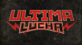 The Road to Ultima Lucha: Part One