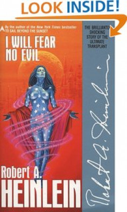 """I Will Fear No Evil"" by Robert Heinlein"