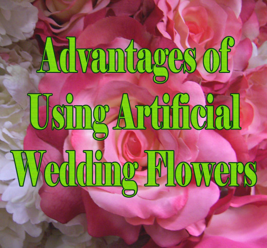 Learn the non-monetary advantages of using artificial wedding flowers.